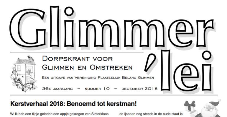 Glimmer'lei is als uitgave vanVereniging Plaatselijk BelangGlimmen een onafhankelijkedorpskrant. De krant verschijntmet uitzondering van juli enaugustus iedere maand. Bekijk hier de Glimmer'lei van januari 2019.