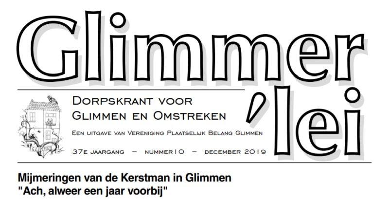 Glimmer'lei is als uitgave vanVereniging Plaatselijk BelangGlimmen een onafhankelijkedorpskrant. De krant verschijntmet uitzondering van juli enaugustus iedere maand. Bekijk hier de Glimmer'lei van december 2019.